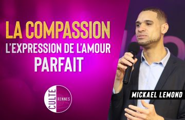 La compassion : l'expression de l'amour parfait - Michael Lemond